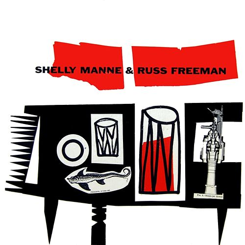 Shelly Manne & Russ Freeman by Shelly Manne
