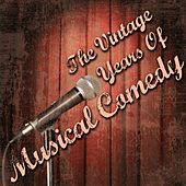 The Vintage Years Of Musical Comedy by Various Artists