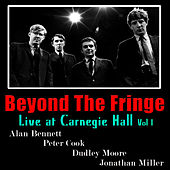 Beyond the Fringe: Live At Carnegie Hall, Vol. 1 by Peter Cook