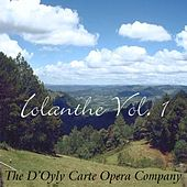 Play & Download Iolanthe Vol. I by The D'Oyly Carte Opera Company | Napster