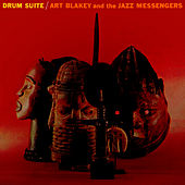 Play & Download Drum Suite by Art Blakey | Napster