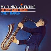 Play & Download My Funny Valentine by Gerry Mulligan | Napster