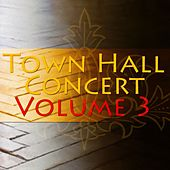 Play & Download Town Hall Concert Volume 3 by Various Artists | Napster