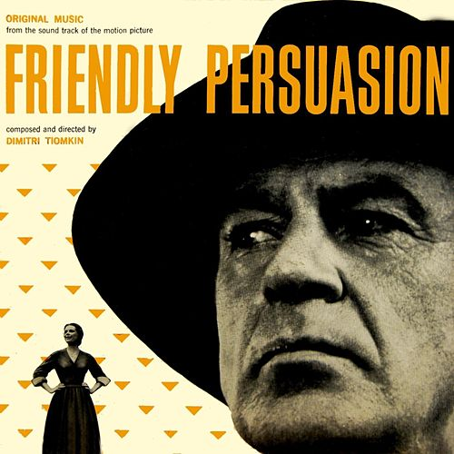 Friendly Persuasion by Gary Cooper
