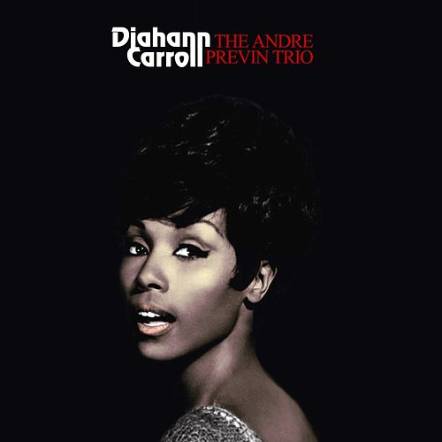 Play & Download Diahann Carroll & The Andre Previn Trio by Diahann Carroll | Napster