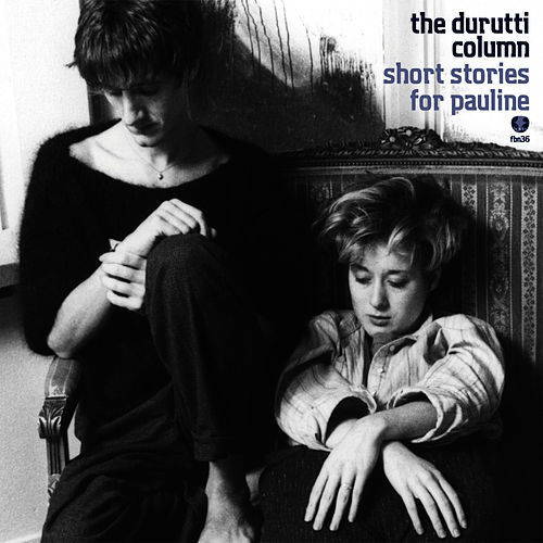 Play & Download Short Stories for Pauline by The Durutti Column | Napster