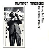 Play & Download Trumpet Masters by Henry Red Allen | Napster