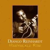 Play & Download Honeysuckle Rose by Django Reinhardt | Napster