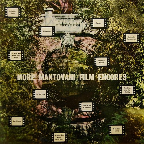 More Mantovani Film Encores by Mantovani