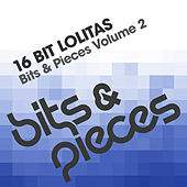 Play & Download Bits & Pieces Volume 2 by 16 Bit Lolita's | Napster