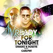 Play & Download Ready For Tonight by diMaro | Napster