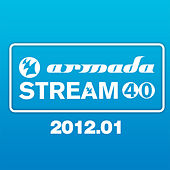 Play & Download Armada Stream 40 - 2012.01 by Various Artists | Napster