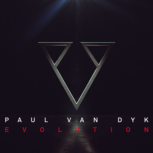 Play & Download Evolution by Paul Van Dyk | Napster