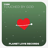 Touched By God by York