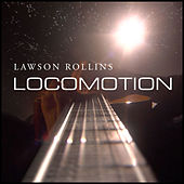 Play & Download Locomotion by Lawson Rollins | Napster