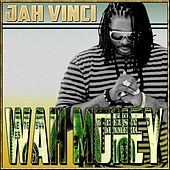 Wah Money - Single by Jah Vinci