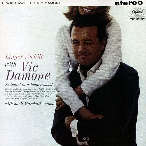 Linger Awhile with Vic Damone by Vic Damone