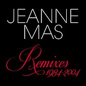 Play & Download Remixes 1984-2004 by Jeanne Mas | Napster