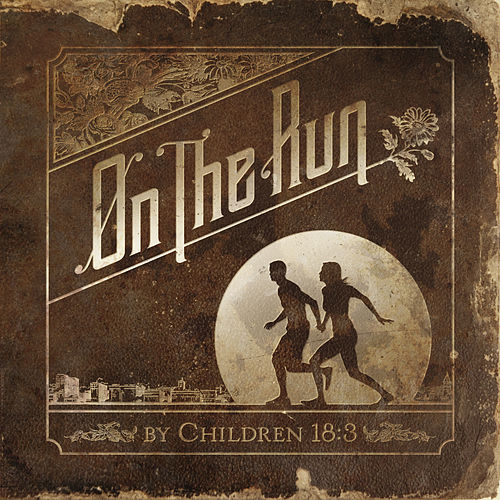 Play & Download On the Run by Children 18:3 | Napster
