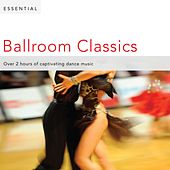 Play & Download Essential Ballroom Classics by Various Artists | Napster