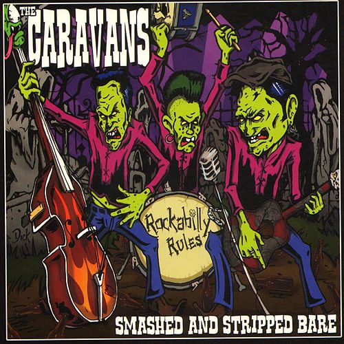 Play & Download Smashed and Stripped Bare by The Caravans | Napster
