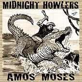 Play & Download Amos Moses by Midnight Howlers | Napster
