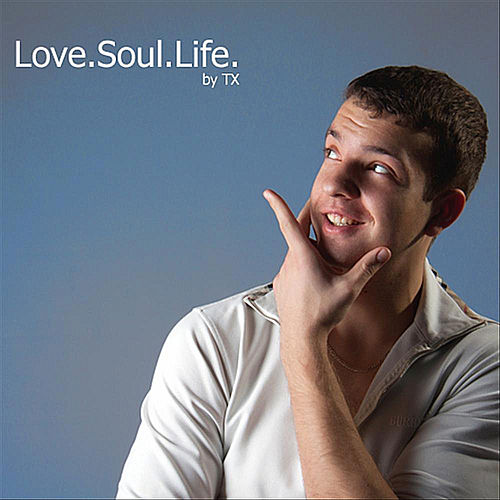 Love.Soul.Life. by Tx