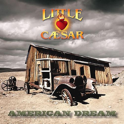 American Dream by Little Caesar