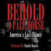 Behold a Pale Horse by The Charlie Daniels Band DONT USE