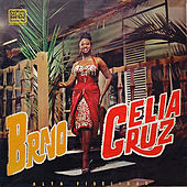 Play & Download Bravo by Celia Cruz | Napster