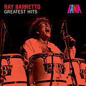 Play & Download Greatest Hits by Ray Barretto | Napster