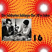 Play & Download Die Schönsten Schlager Der 50'er Jahre, Vol. 16 by Various Artists | Napster