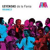 Play & Download Leyendas De La Fania Vol 2 by Various Artists | Napster
