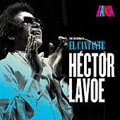 Hector Lavoe El Cantante -The Originals by Hector Lavoe