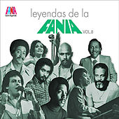 Play & Download Leyendas De La Fania Vol 8 by Various Artists | Napster