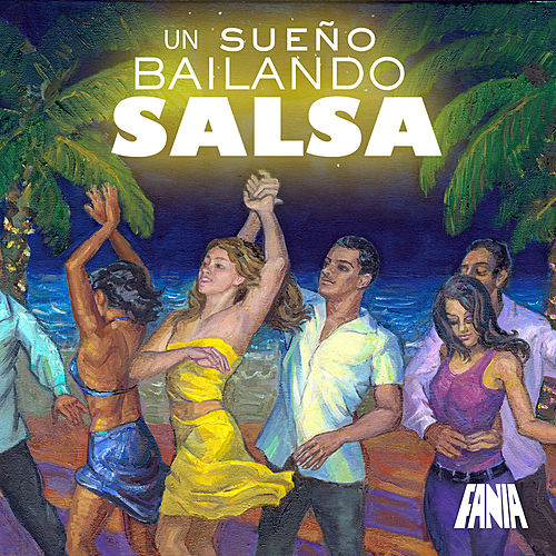 Play & Download Un Sueño Bailando Salsa by Various Artists | Napster