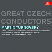 Play & Download Great Czech Conductors / Martin Turnovský by Various Artists | Napster