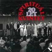 Spirituál kvintet 20 let by Spirituál Kvintet