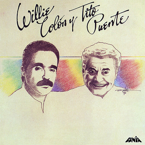 Play & Download Willie Colon y Tito Puente by Willie Colon | Napster