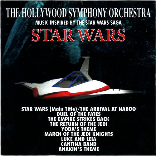 Play & Download The Music from Star Wars by The Hollywood Symphony Orchetsra | Napster