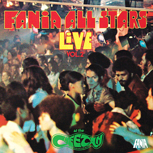 Live At The Cheetah Volume 2 by Fania All-Stars