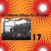 Play & Download Die Schönsten Schlager Der 50'er Jahre, Vol. 17 by Various Artists | Napster