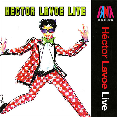 Play & Download Live by Hector Lavoe | Napster