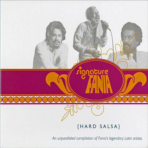 Fania Signature Vol IV - Hard Salsa by Various Artists