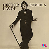 Play & Download Comedia by Hector Lavoe | Napster