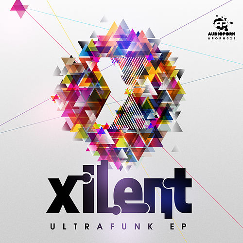Play & Download Ultrafunk EP by Xilent | Napster