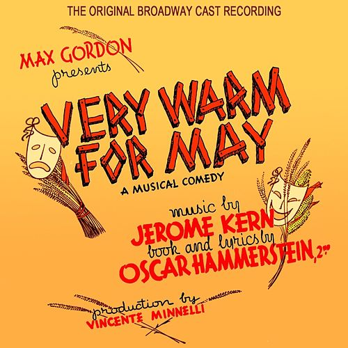 Very Warm For May by The Original Broadway Cast Of Very Warm For May