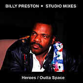 Play & Download Heroes & Outta Space by Billy Preston | Napster