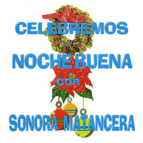 Play & Download Celebremos Nochebuena by Various Artists | Napster