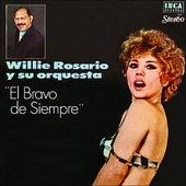 El Bravo De Siempre by Willie Rosario